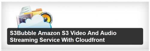 S3Bubble Amazon S3 Video And Audio Streaming Service